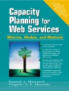 Book Cover for Capacity Planning for Web Services: Metrics, Models, and Methods