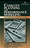 Book Cover for Capacity Planning and Performance Modeling: from Mainframes to Client-server Systems