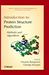 Book Cover for Introduction to Protein Structure Prediction: Methods and Algorithms